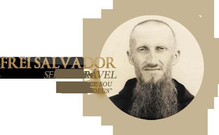 Frei Salvador - Servo de Deus - Sou o que sou diante de Deus